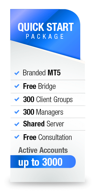 MetaTrader5 White Label Quick Start package from Advanced Markets includes branded MT5, free bridge, 300 client groups, 300 managers, shared server, free consultation and up to 3000 active accounts.